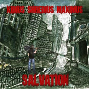 Download torrent Kidius Shredius Maximus - Salvation (2016)