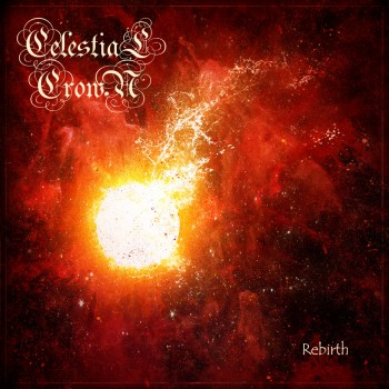 Download torrent Celestial Crown - Rebirth (2016)