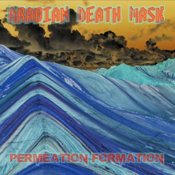 Download torrent Arabian Death Mask - Permeation Formation (2016)