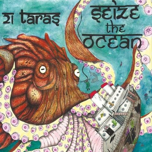 Download torrent 21 Taras - Seize The Ocean (2016)