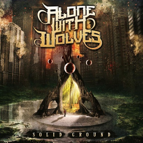Download torrent Alone With Wolves - Solid Ground (2016)
