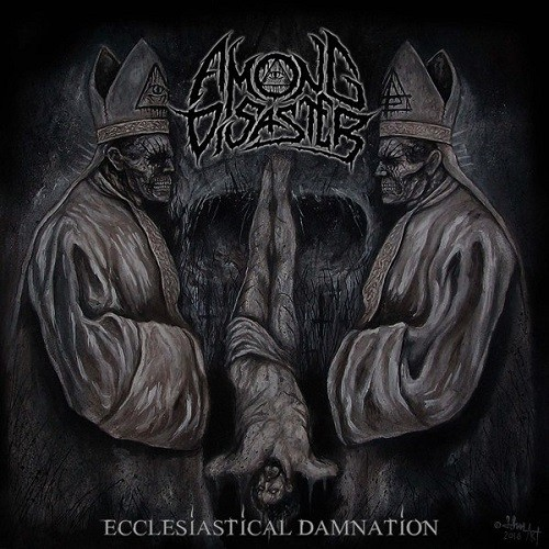 Download torrent Among Disaster - Ecclesiastical Damnation (2016)