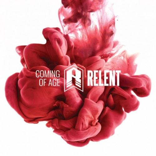 Download torrent Relent - Coming of Age (2016)