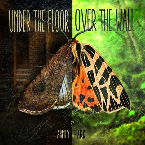 Download torrent Abney Park - Under The Floor, Over The Wall (2016)