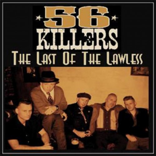 Download torrent 56 Killers - The Last Of The Lawless (2016)