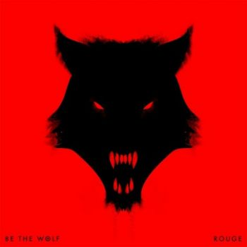 Download torrent Be The Wolf - Rouge (2016)