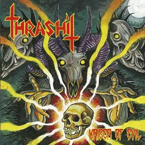 Download torrent Thrashit - Kaiser Of Evil (2016)