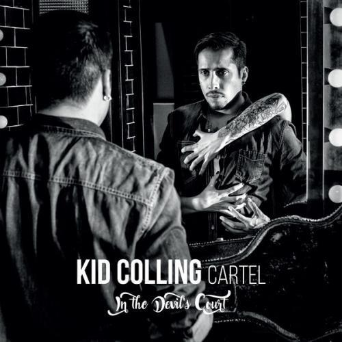 Download torrent Kid Colling Cartel - In The Devil's Court (2017)
