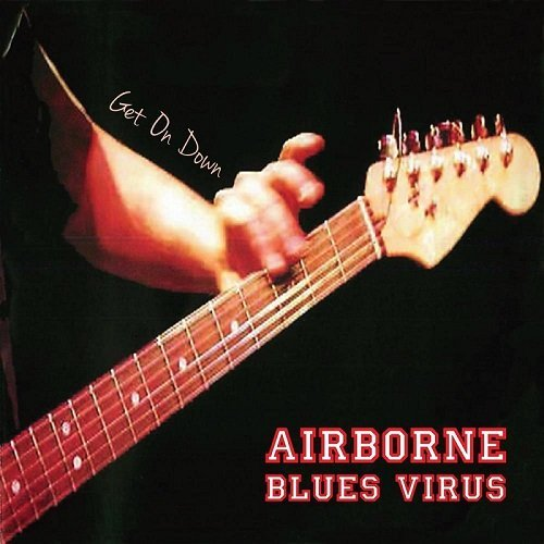 Download torrent Airborne Blues Virus - Get on Down (2016)