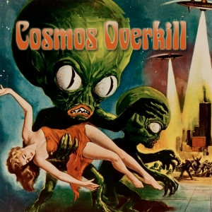 Download torrent Cosmos Overkill - Cosmos Overkill (2017)