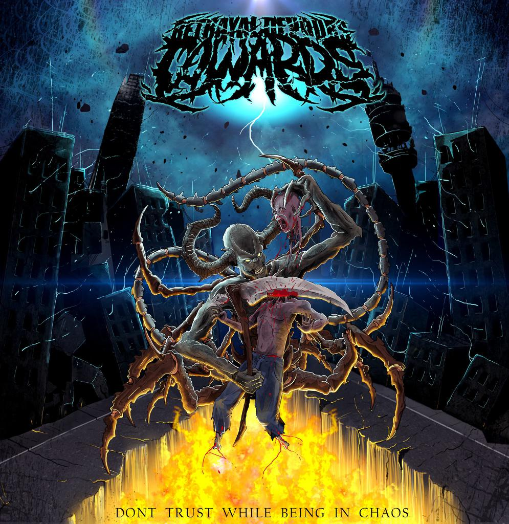 Download torrent Betrayal Devours Cowards - Don't Trust While Being In Chaos (2017)