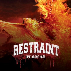 Download torrent Restraint - Rise Above Hate (2016)