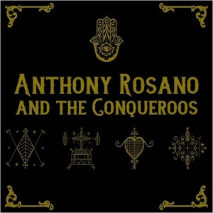 Download torrent Anthony Rosano & The Conqueroos – Anthony Rosano & The Conqueroos (2017)