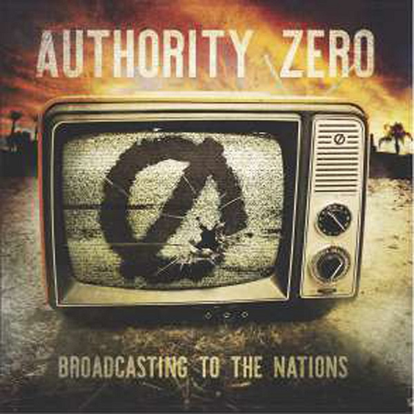 Download torrent Authority Zero - Broadcasting To The Nations (2017)