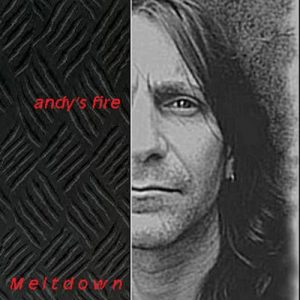 Download torrent Andy´s Fire – Meltdown (2017)