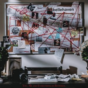 Download torrent Belle Haven – You, Me and Everything In Between. (2017)