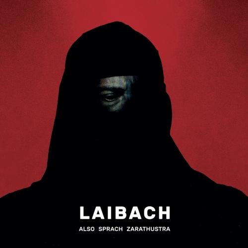 Download torrent Laibach - Also Sprach Zarathustra (2017)
