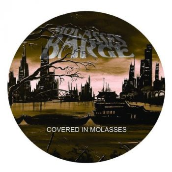 Download torrent Molasses Barge - Covered In Molasses (2017)