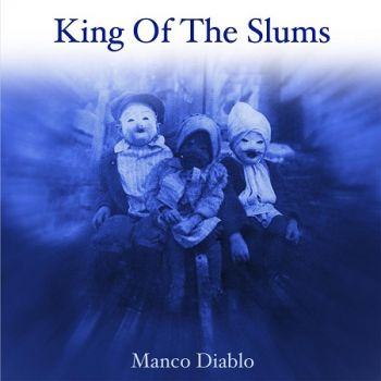 Download torrent King Of The Slums - Manco Diablo (2017)