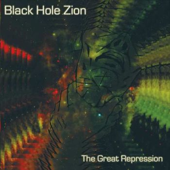 Download torrent Black Hole Zion - The Great Repression (2017)