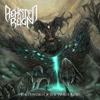 Download torrent Behated Reign - Encounters Of The Worst Kind (2017)