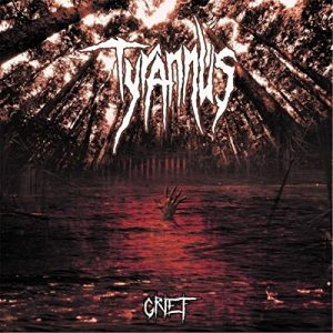 Download torrent Tyrannus – Grief (2017)