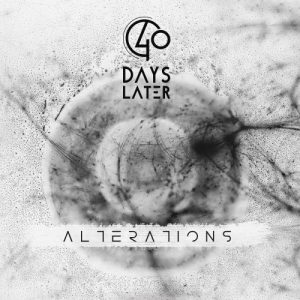 Download torrent 40 Days Later – Alterations (2017)