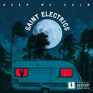 Download torrent Saint Electrics – Keep Me Calm (2017)