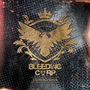 Download torrent Bleeding Corp. - Ex Machina (2017)