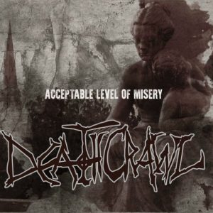 Download torrent DeathCrawl – Acceptable Level Of Misery (2017)