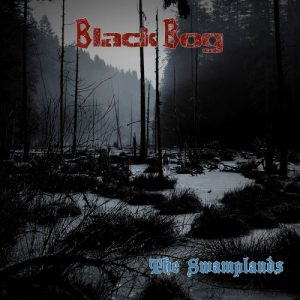 Download torrent Black Bog – The Swamplands (2017)