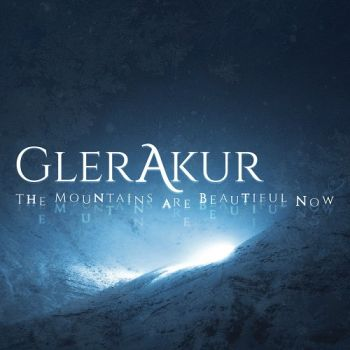 Download torrent GlerAkur - The Mountains Are Beautiful Now (2017)