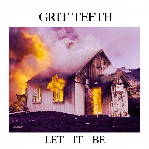 Download torrent Grit Teeth - Let It Be (2017)