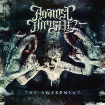Download torrent Against Himself - The Awakening (2017)
