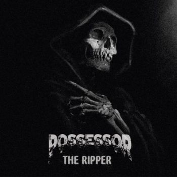 Download torrent Possessor - The Ripper (2017)