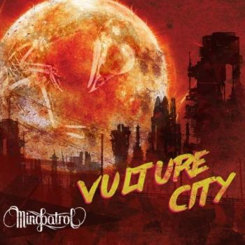 Download torrent Mindpatrol - Vulture City (2017)