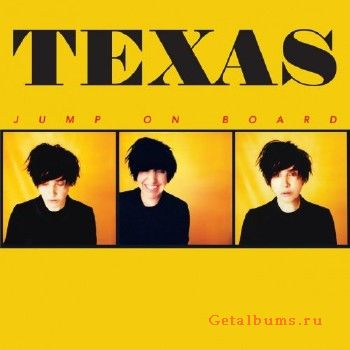 Download torrent Texas - Jump On Board (2017)