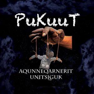 Download torrent PukuuT – Aqunneqarnerit Unitsiguk (2017)