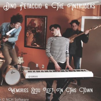 Download torrent Dino Petaccio & The Intruders - Memories You Left In This Town (2018)