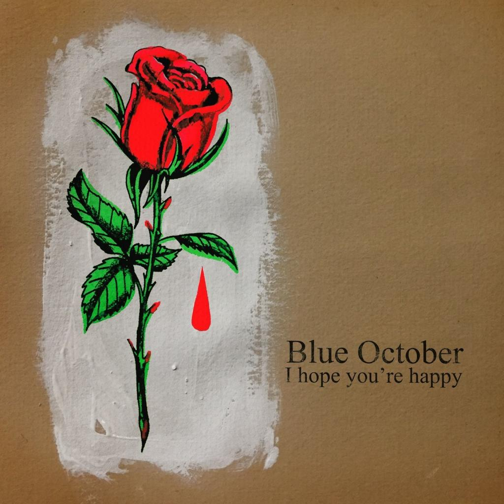 Download torrent Blue October - I Hope You're Happy (2018)
