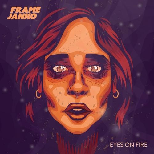 Download torrent Frame Janko - Eyes On Fire (2018)