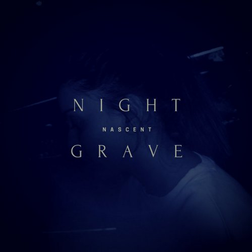 Download torrent Nightgrave - Nascent (2018)