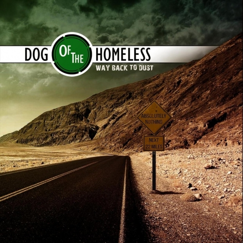 Download torrent Dog of the Homeless - Way Back to Dust (2018)