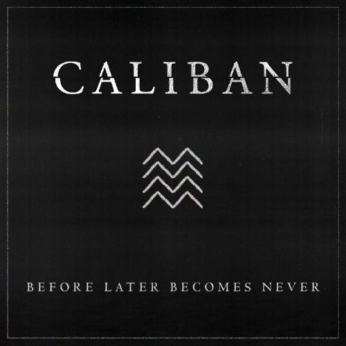 Download torrent Caliban - Before Later Becomes Never (Single) (2018)