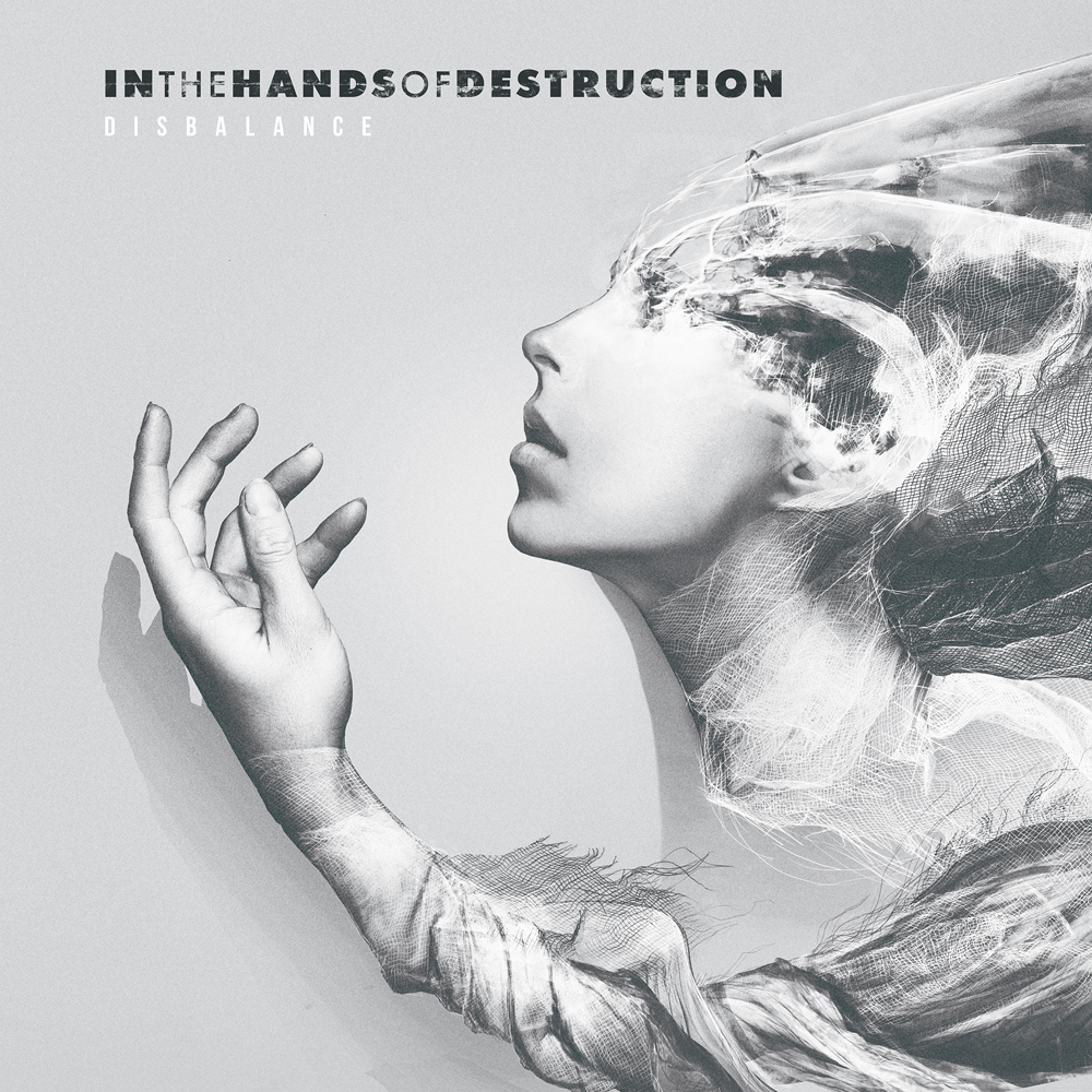 Download torrent In The Hands Of Destruction - Disbalance (2018)