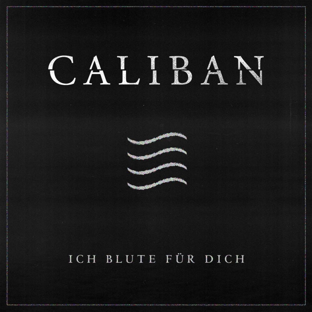 Download torrent Caliban - Ich Blute Für Dich [Single] (2018)