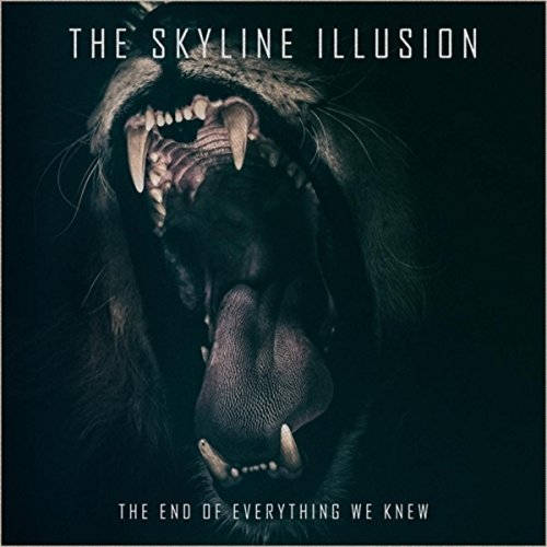 Download torrent The Skyline Illusion - The End of Everything We Knew (2018)
