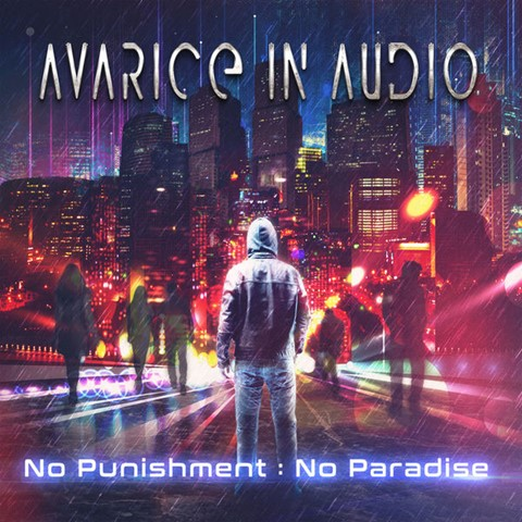 Download torrent Avarice In Audio - No Punishment - No Paradise (2018)