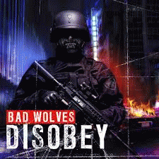 Download torrent Bad Wolves - Disobey (2018)