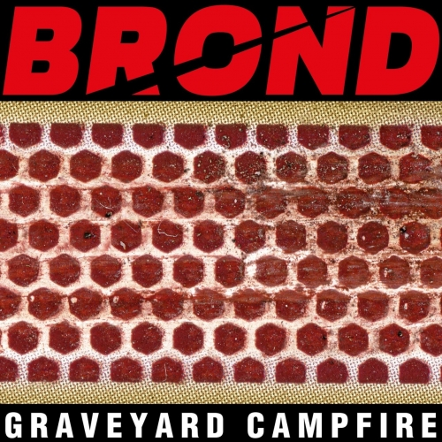 Download torrent Brond - Graveyard Campfire (2018)